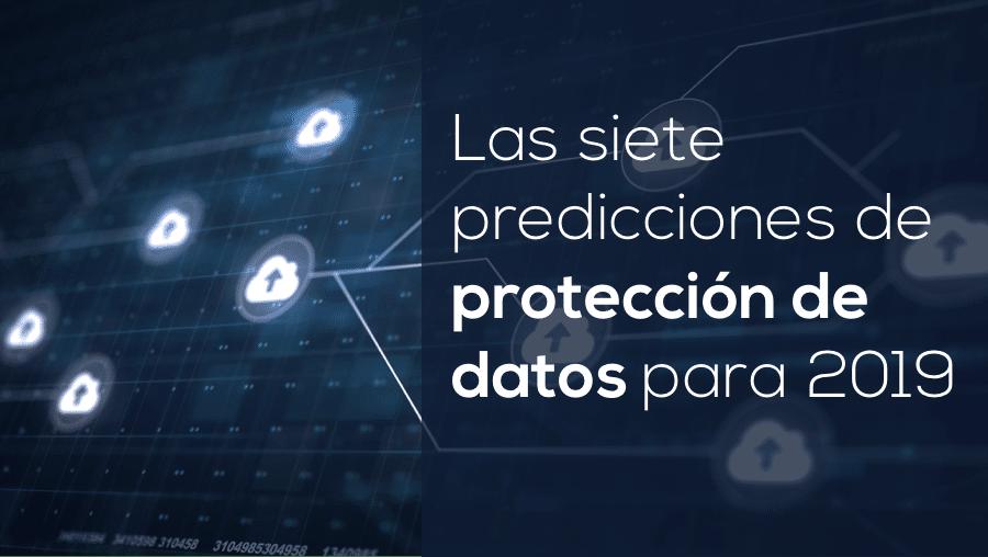 Las siete predicciones de protección de datos para 2019