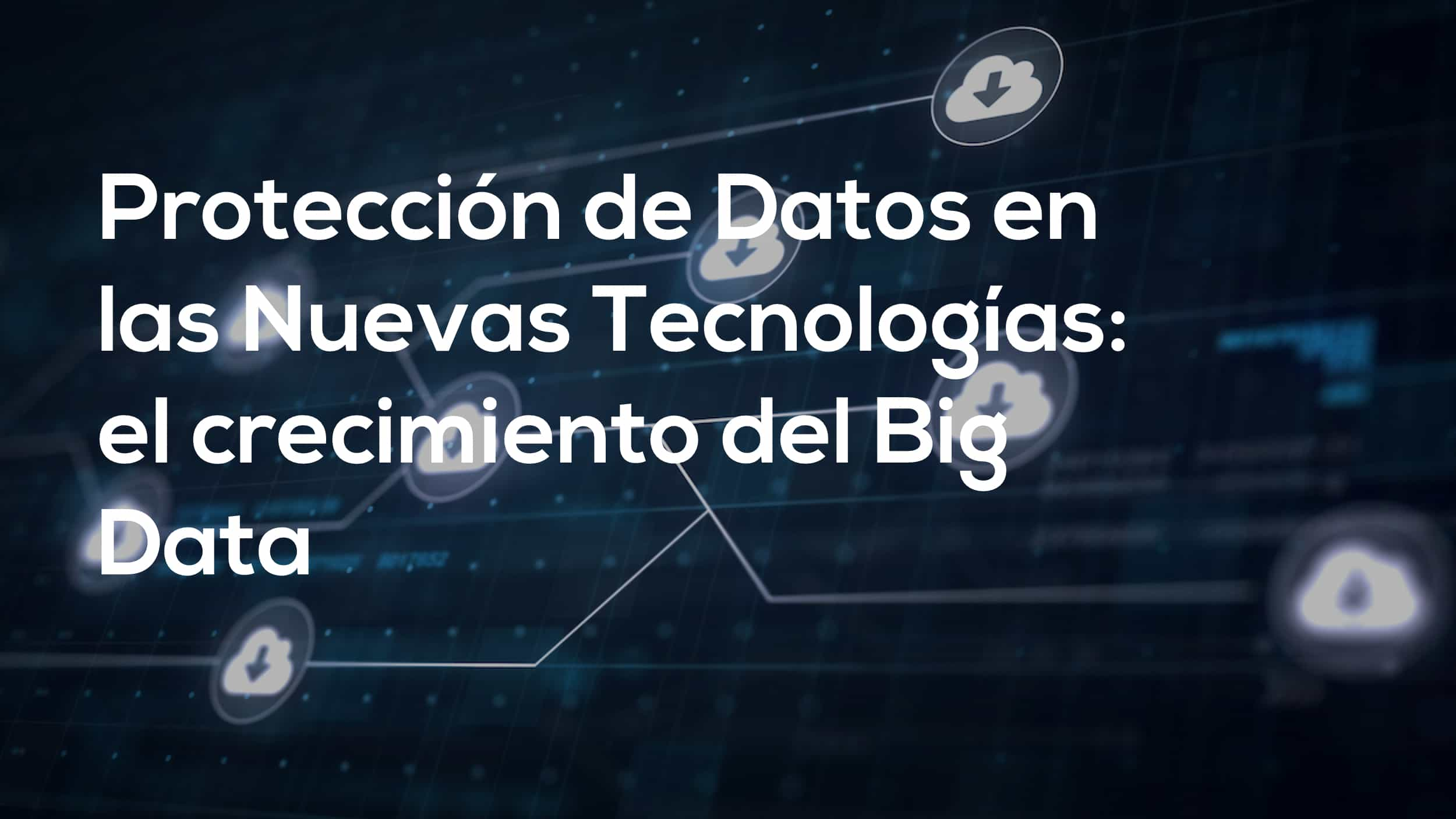 proteccion de datos big data