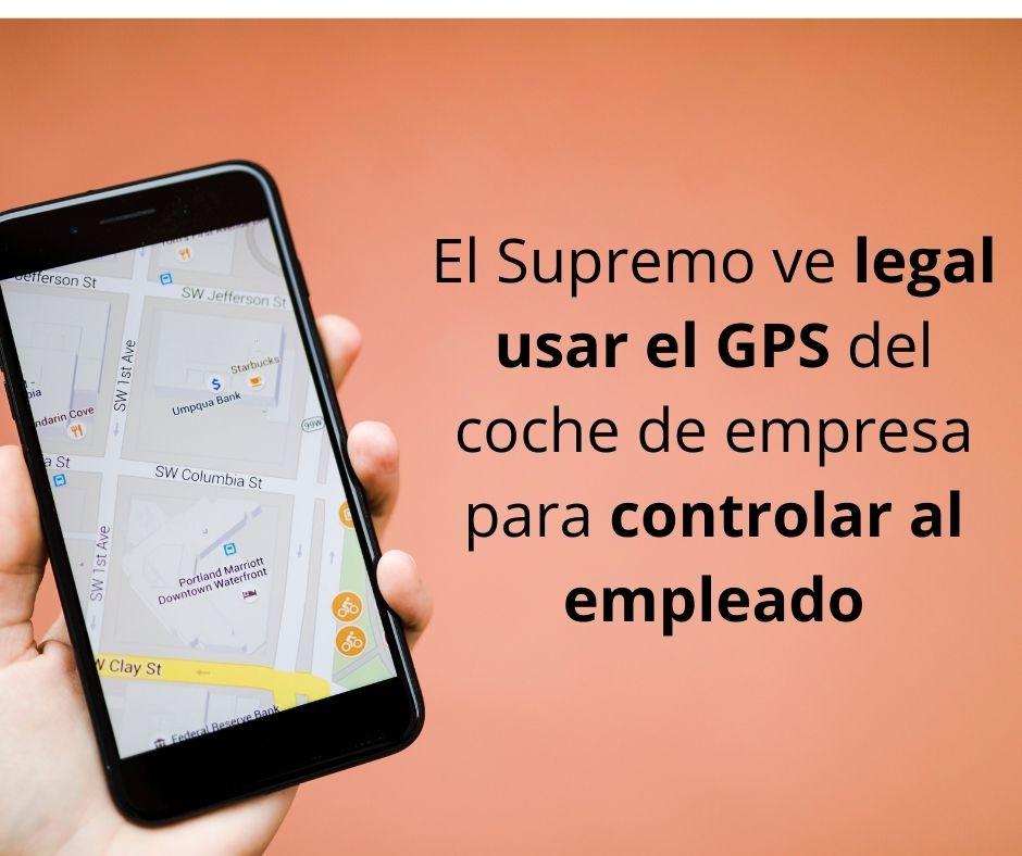 El Supremo ve legal usar el GPS del coche de empresa para controlar al empleado